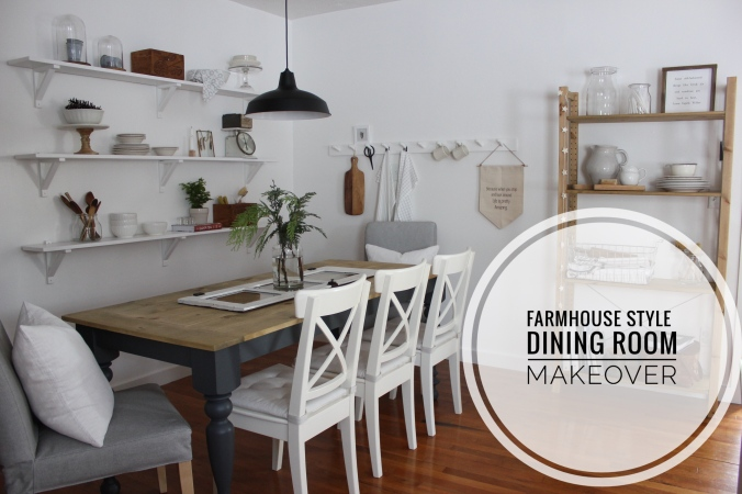Farmhouse Style Dining Room Makeover